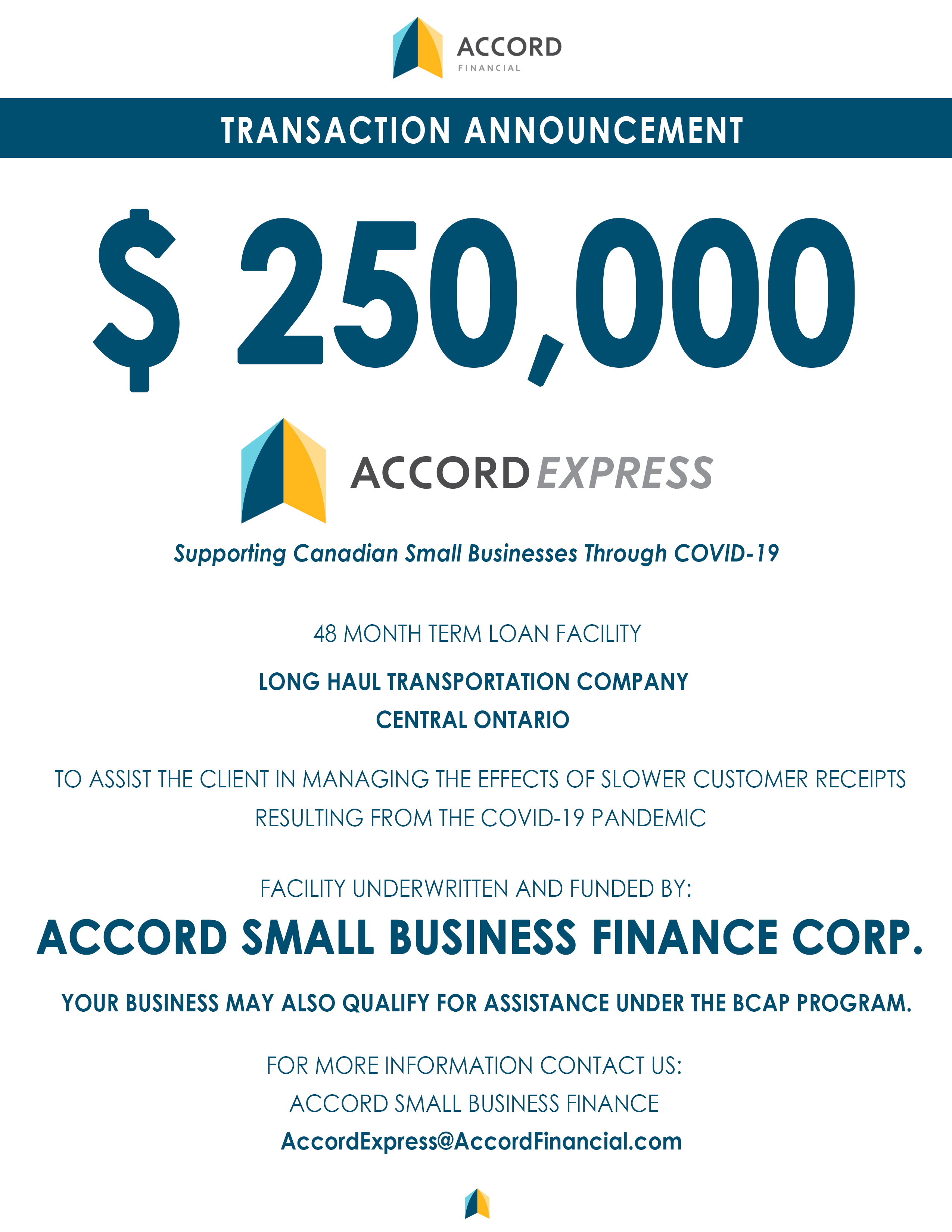 Accord Small Business Finance - Transaction Announcement for the Business Credit Availability (BCAP) Program for a Long Haul Transportation Company in Central Ontario