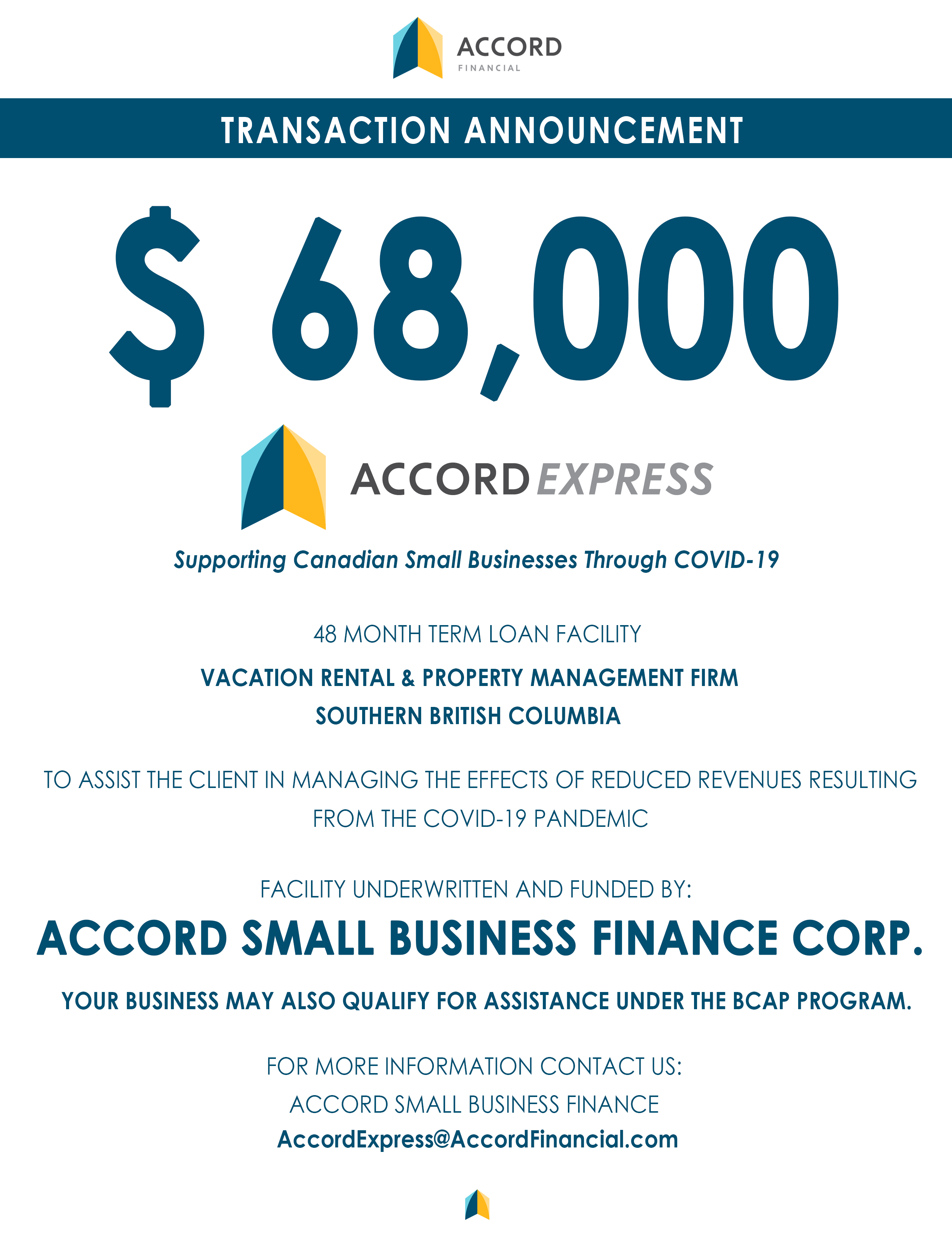 Accord Small Business Finance - Transaction Announcement for the Business Credit Availability (BCAP) Program for a Vacation Rental and Property Management Firm
